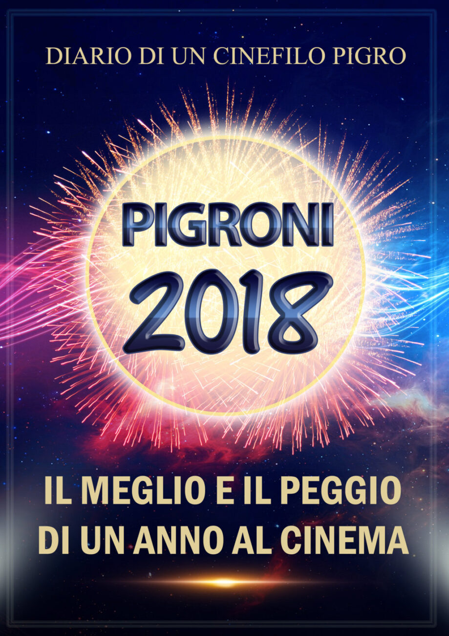 pigroni 2018 cinefilo pigro