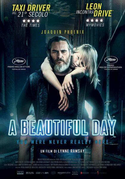 a_beautiful_day-Joaquin Phoenix-cinefilo_pigro-poster