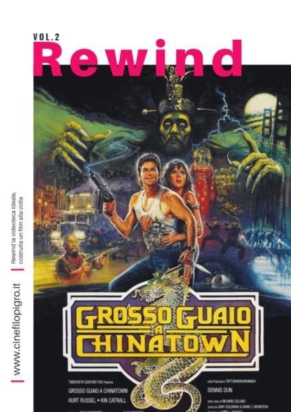 cinefilo_pigro_rewind_grosso_guaio_a_chinatown